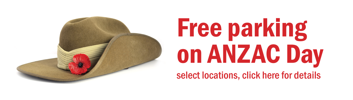 ANZAC Day free parking select locations click for more info